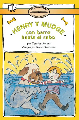 9780689806872: Henry y Mudge Con Barro Hasta El Rabo: Henry and Mudge in Puddle Trouble (Ready-To-Read: Level 2)