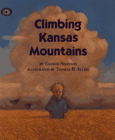 9780689807336: Climbing Kansas Mountains (Aladdin Picture Books)