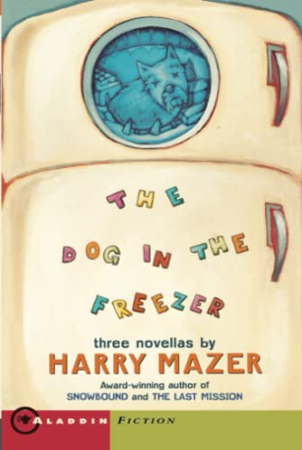 9780689807541: The Dog in the Freezer: Three Novellas