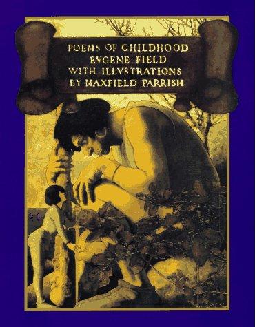 Poems of Childhood: Eugene Field