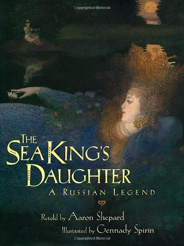 9780689807596: The Sea King's Daughter: A Russian Legend
