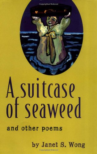 9780689807886: A Suitcase of Seaweed and Other Poems
