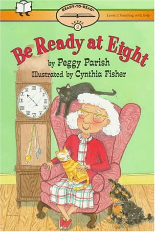 9780689807916: Be Ready At Eight: Ready-To-Read Level 2 (Paper) With Help (Ready-To-Reads)