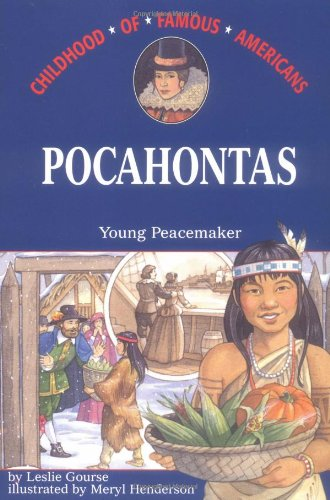 9780689808081: Pocahontas: Young Peacemaker (Childhood of Famous Americans)
