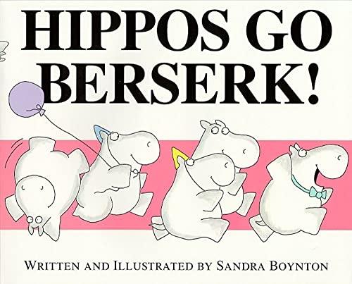 9780689808180: Hippos Go Berserk!