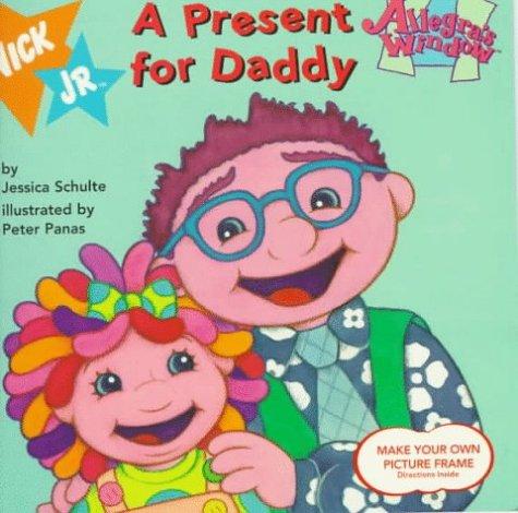 A Present For Daddy: Allegra'S Window #8: Schulte, Jessica