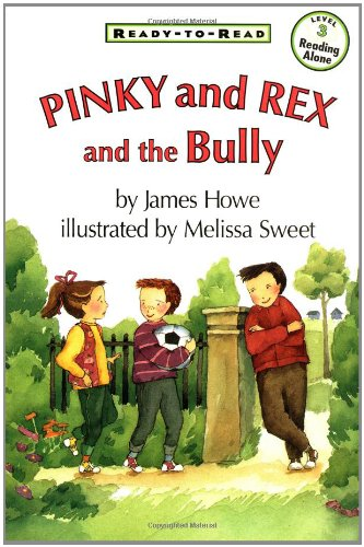9780689808340: Pinky And Rex And The Bully (Ready-To-Read Level 3)