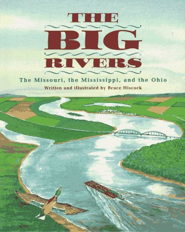 9780689808715: The Big Rivers: The Missouri, the Mississippi, and the Ohio