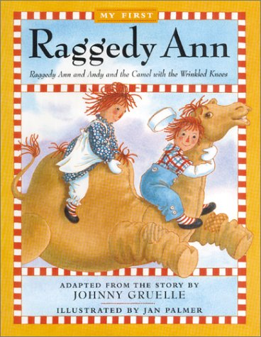 Raggedy Ann and Andy and the Camel: Gruelle, Johnny