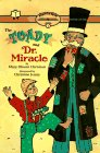 9780689808913: The Toady And Dr Miracle: Ready-To-Read Level 2 (Paper)