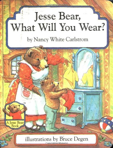 9780689809309: Jesse Bear, What Will You Wear?