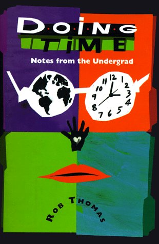 9780689809583: Doing Time: Notes from the Undergrad