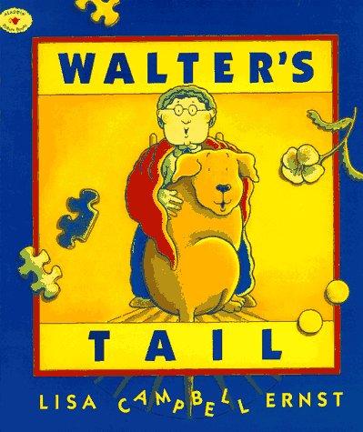 9780689809637: Walter's Tail (Aladdin Picture Books)