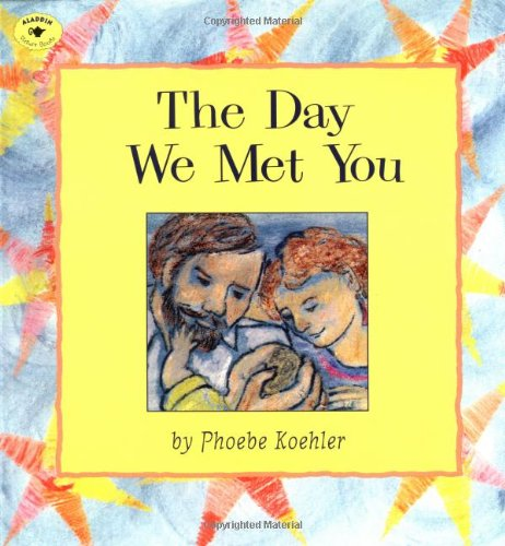 9780689809644: The Day We Met You (Aladdin Picture Books)