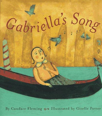 9780689809736: Gabriella's Song