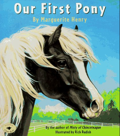 Our First Pony: Marguerite Henry
