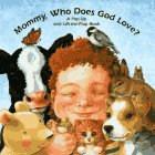 9780689810367: Mommy, Who Does God Love?: A Pop-Up and Lift-The-Flap Book