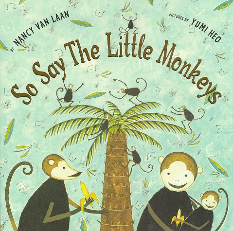 9780689810381: So Say The Little Monkeys