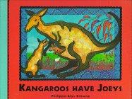 9780689810404: Kangaroos Have Joeys