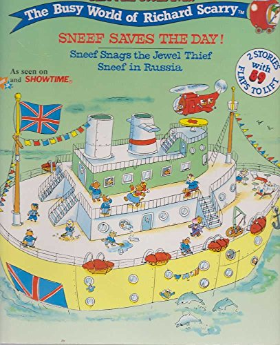 9780689810435: Sneef Saves the Day! by Richard Scarry