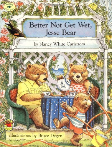 9780689810558: Better Not Get Wet, Jesse Bear (Aladdin Picture Books)