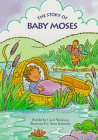 9780689810565: The Story Of Baby Moses (My First Bible Stories Board Books)