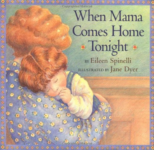 When Mama Comes Home Tonight Spinelli, Eileen