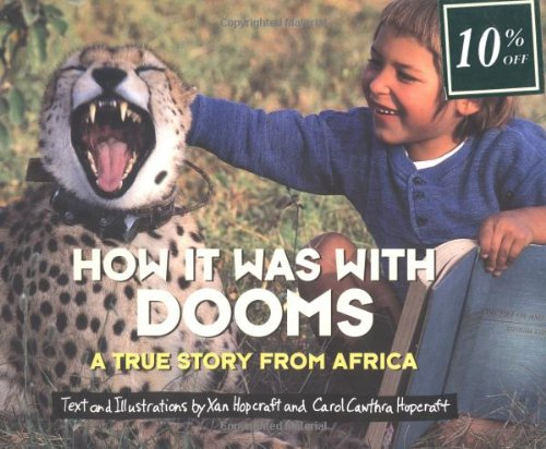 9780689810916: How It Was With Dooms: A True Story from Africa