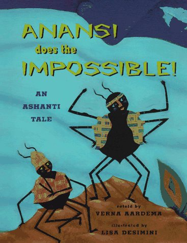 9780689810923: Anansi Does The Impossible: An Ashanti Tale