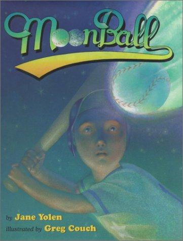 MoonBall: Yolen, Jane