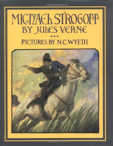 9780689810961: Michael Strogoff: A Courier of the Czar (Scribner Illustrated Classics)