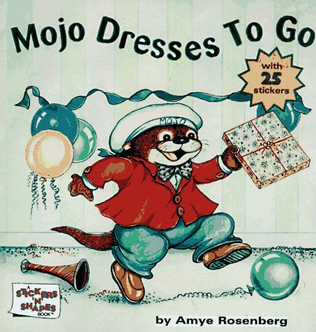 MOJO DRESSES TO GO (9780689811074) by Amye Rosenberg