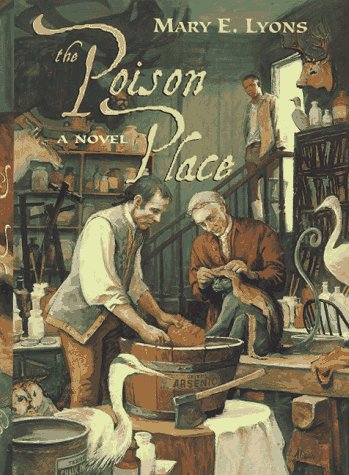 The Poison Place: Mary E. Lyons