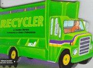 9780689811494: Recycler (Truckin' Board Books)