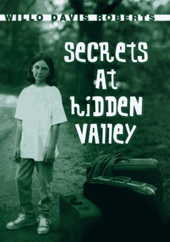 Secrets At Hidden Valley (0689811667) by Willo Davis Roberts