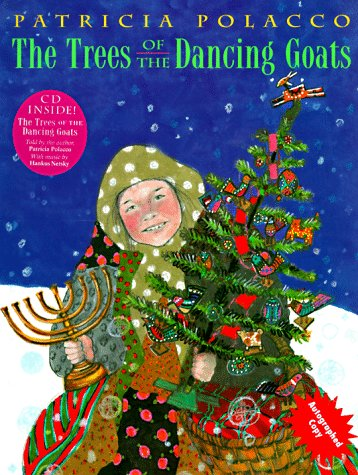 9780689811937: Trees Of The Dancing Goats (Book with CD )