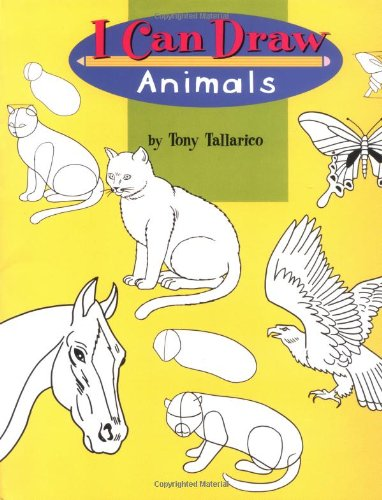 I Can Draw Animals (I Can Draw: Tony Tallarico
