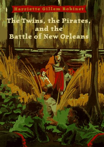 9780689812088: The Twins The Pirates And The Battle Of New Orleans