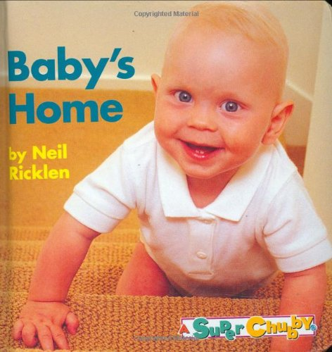 9780689812699: Baby's Home (Super Chubby)