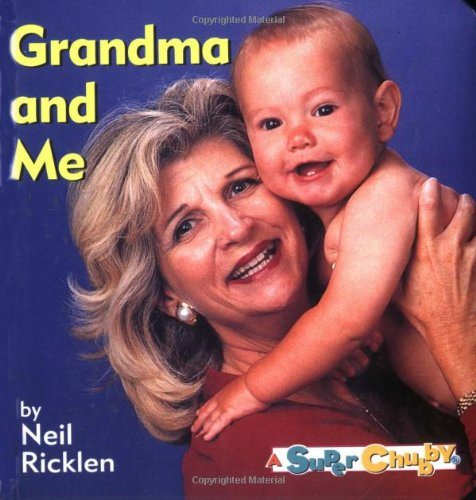 Grandma and Me (0689812701) by Ricklen, Neil