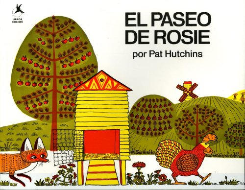 El Paseo de Rosie (Rosie's Walk) (Spanish Edition) (9780689813177) by Pat Hutchins