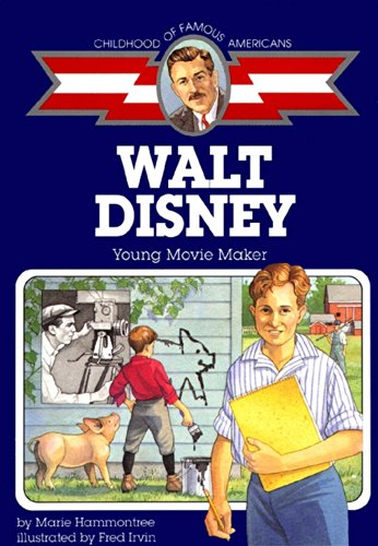 9780689813245: Walt Disney: Young Movie Maker (Childhood of Famous Americans)