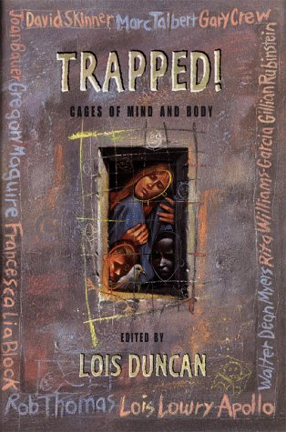 9780689813351: Trapped!: Cages of Mind and Body
