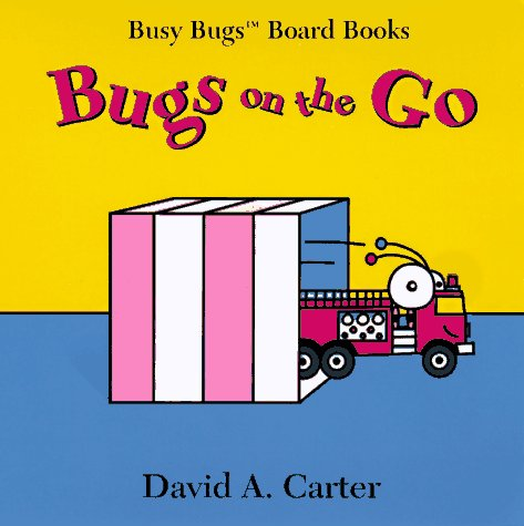 9780689813467: Bugs on the Go (Busy Bugs Board Books)