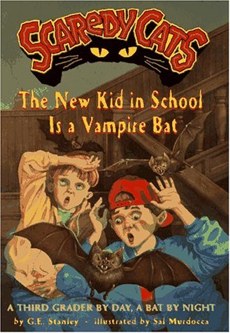 9780689813498: The New Kid in School Is a Vampire Bat (Scaredy Cats)