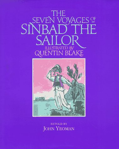 9780689813689: The Seven Voyages of Sinbad the Sailor