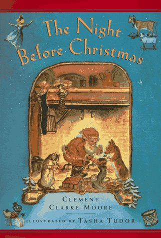 The Night Before Christmas: Clement Clarke Moore,