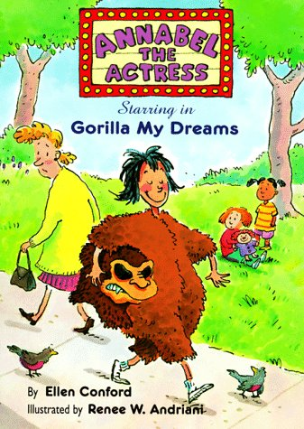 9780689814044: Annabel the Actress Starring in Gorilla My Dreams