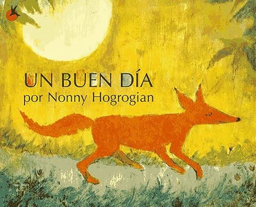 9780689814143: Un Buen Dia: (One Fine Day) (Spanish Edition)