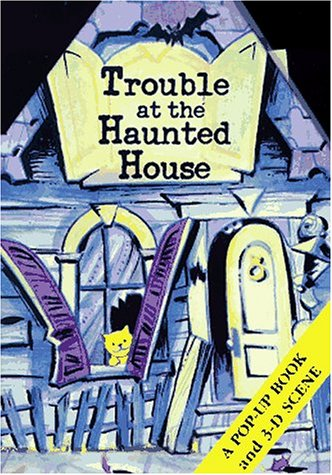 9780689814389: Trouble at the Haunted House (Diorama Pop-Up Books)